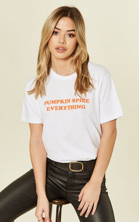Pumpkin Spice Everything T Shirt by Shop SilkFred